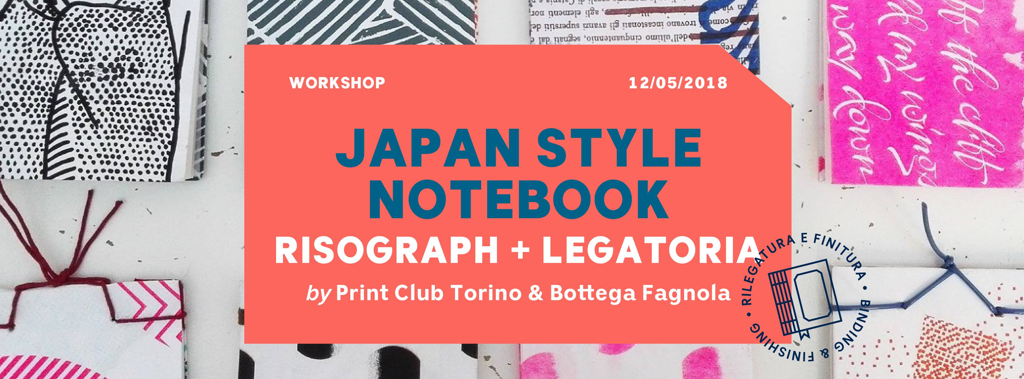 Japan Style Notebook - workshop stampa risograph e legatoria di Bottega Fagnola e Print Club Torino