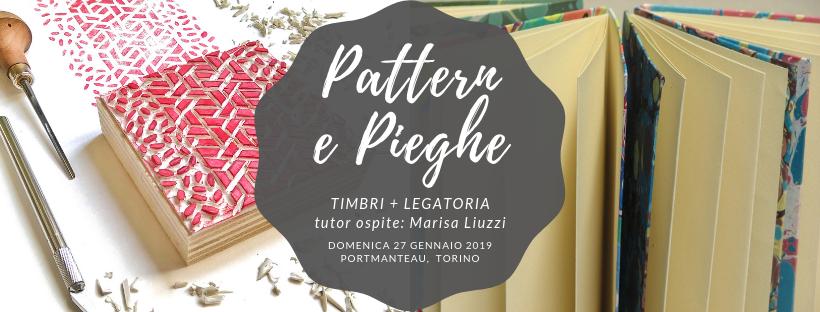 Workshop Pattern e Pieghe - incisione timbri e legatoria con Marisa Liuzzi a Torino