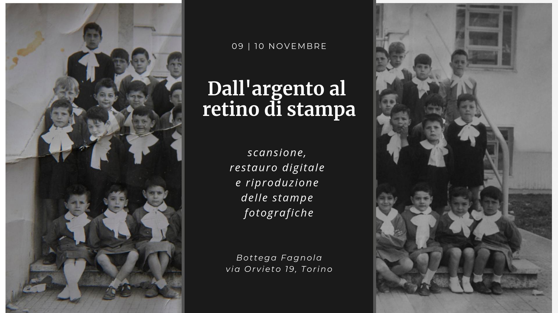 Dall'argento al retino di stampa - workshop restauro digitale foto - Bottega Fagnola, Torino